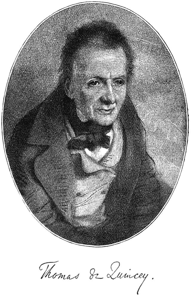 thomas de quincey essays Free etexts by 19th century english writer thomas de quincey thomas de quincey, confessions of an english opium eater it is a shame that thomas de quincey (1785-1859) is known today primarily as the author of confessions of an english opium eater.