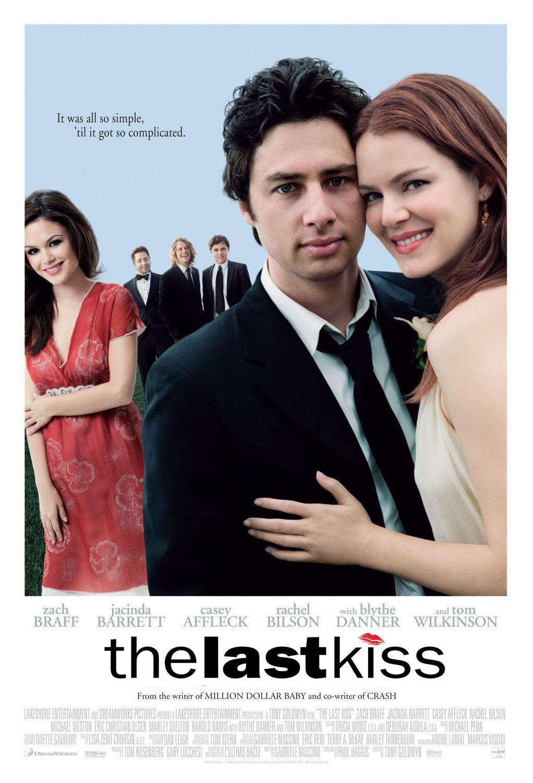 2019 год - Прощальный поцелуй (The Last Kiss, 2006) - МИР Кино - foboxs.com