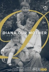 Диана, наша мама: Её жизнь и наследие (Diana, Our Mother: Her Life and Legacy)