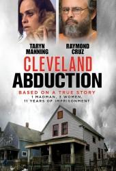Кливлендские пленницы (Cleveland Abduction)