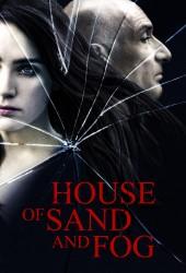 Дом из песка и тумана (House of Sand and Fog)