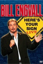 Билл Ингвалл: Получи свой значок (Bill Engvall: Here's Your Sign Live)