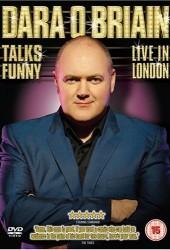 Дара О'Бриэн: Забавные беседы (Dara O'Briain Talks Funny: Live in London)