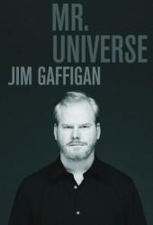 Джим Гэффиган: Мистер Вселенная (Jim Gaffigan: Mr. Universe)