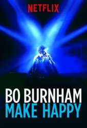 Бо Бернем: Делать счастье (Bo Burnham: Make Happy)