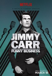 Джимми Карр: Валяет дурака (Jimmy Carr: Funny Business)
