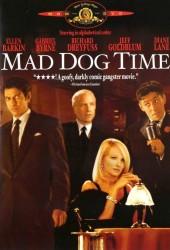 Время бешеных псов (Mad Dog Time)
