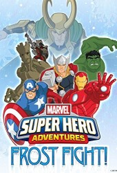 Приключения супергероев: Морозный бой (Marvel Super Hero Adventures: Frost Fight!)