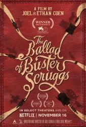 Баллада Бастера Скраггса (The Ballad of Buster Scruggs)