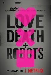 Любовь, смерть и роботы (Love, Death & Robots)
