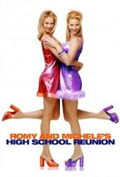 Роми и Мишель на встрече выпускников (Romy and Michele's High School Reunion)