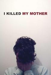Я убил свою маму (J'ai tué ma mère)