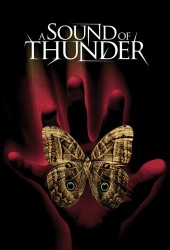 И грянул гром (A Sound of Thunder)