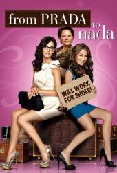 Prada и чувства (From Prada to Nada)