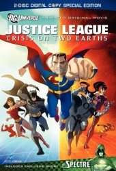 Лига справедливости: Кризис двух миров (Justice League: Crisis on Two Earths)