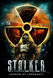 S.T.A.L.K.E.R.: Shadow of Chernobyl (Сталкер: Тень Чернобыля)