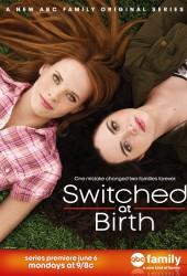 Их перепутали в роддоме (Switched at Birth)