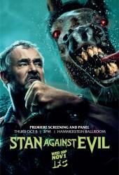 Стэн против сил зла (Stan Against Evil)