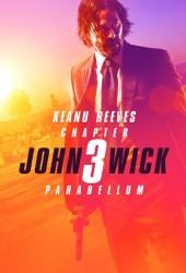 Джон Уик 3 (John Wick: Chapter 3 - Parabellum)