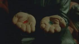 Примешь синюю таблетку - и сказке конец. Ты проснешься в своей постели и поверишь, что это был сон. Примешь красную таблетку - войдешь в страну чудес. Я покажу тебе, глубока ли кроличья нора.